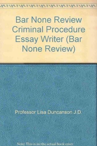 9780974720845: Bar None Review Criminal Procedure Essay Writer (Bar None Review)