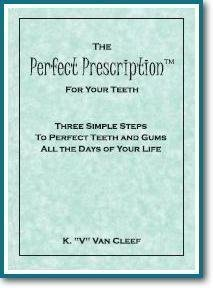 9780974725314: The Perfect Prescription for Your Teeth