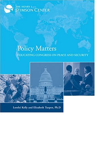 9780974725574: Policy Matters: Educating Congress on Peace and Security