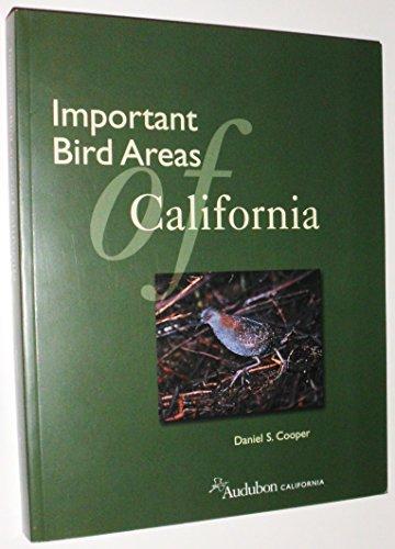9780974727707: Important Bird Areas of California [Audubon California]