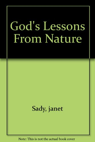 9780974727875: God's Lessons From Nature
