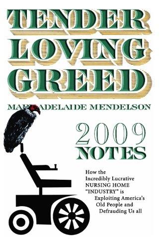 Tender Loving Greed - 2009 Notes: Mary Adelaide Mendelson