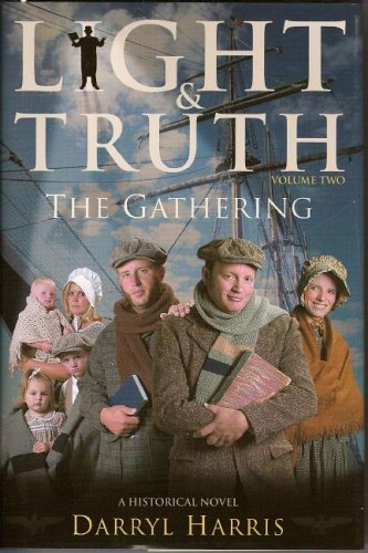 9780974737614: 2: The Gathering (Light & Truth)