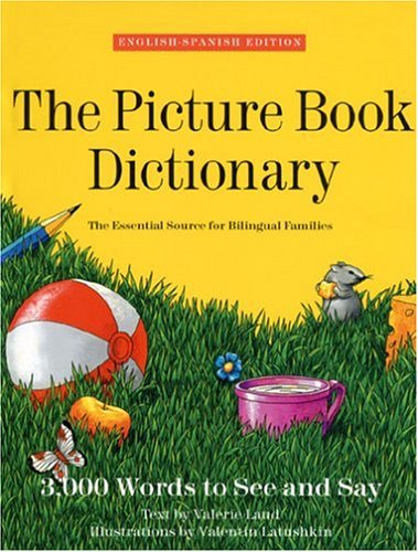 The Picture Book Dictionary/English-Spanish Edition: Laud, Valerie