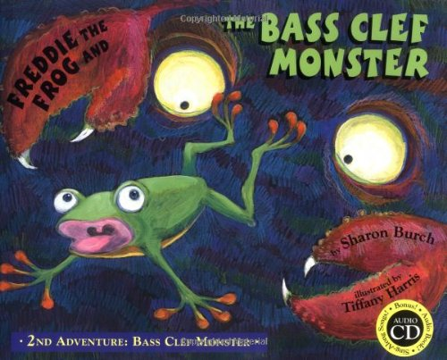 9780974745480: Freddie the Frog and the Bass Clef Monster: 2nd Adventure Bass Clef Monster