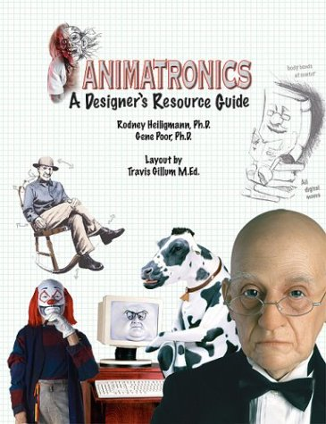 9780974745503: Animatronics : A Designer's Resource Guide
