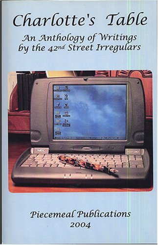 Charlotte's Table: An Anthology of Writings By the 42nd Street Irregulars: Anderson, Robert K....