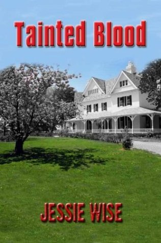 Tainted Blood (0974750107) by Jessie Wise
