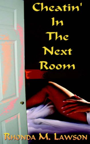 9780974750132: Cheatin' In The Next Room