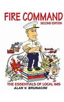 Fire Command: The Essentials Of Local Ims: Brunacini, Alan V.