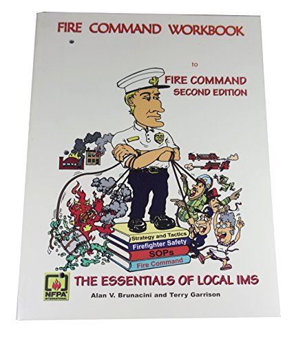 Fire Command Workbook: Brunacini, Alan V.,