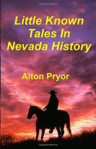 9780974755106: Little Known Tales in Nevada History