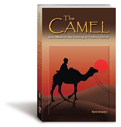 9780974756295: The Camel: How Muslims Are Coming to Faith in Christ!