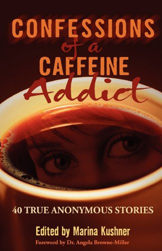9780974758268: Confessions of a Caffeine Addict