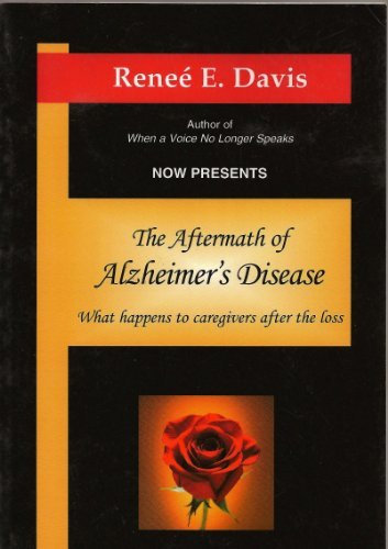 9780974759418: The Aftermath of Alzheimer's Disease: What happens to caregivers after the loss