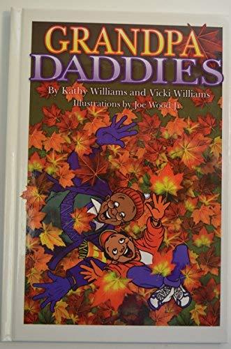 9780974759715: Grandpa Daddies