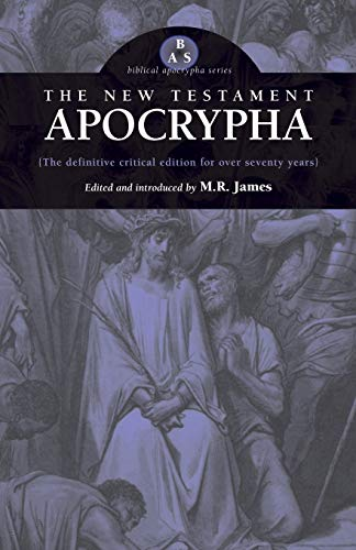 9780974762364: The New Testament Apocrypha