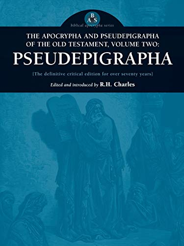 9780974762371: The Apocrypha and Pseudepigrapha of the Old Testament, Volume Two