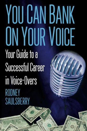 9780974767802: YOU CAN BANK ON YOUR VOICE: Your Guide to a Successful Career in Voice-Overs