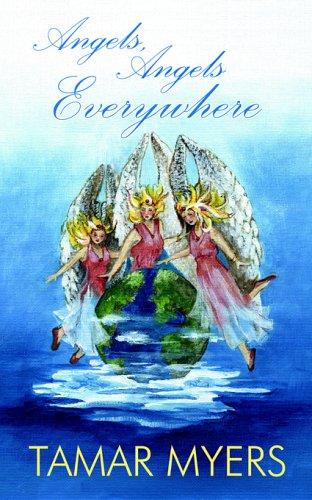 9780974768533: Angels, Angels Everywhere