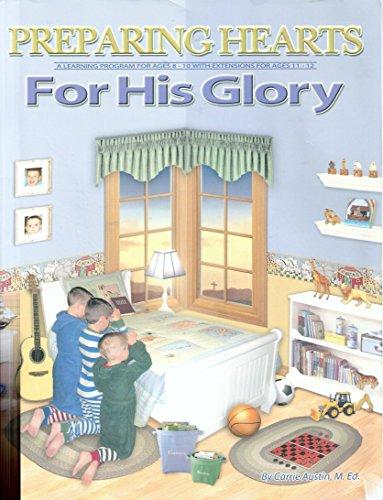 9780974769592: Preparing Hearts For His Glory (Heart of Dakota) [Teacher's Guide]