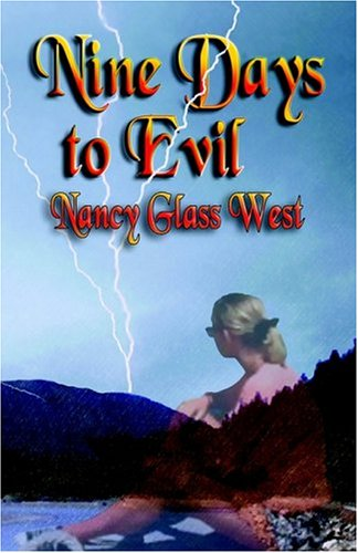Nine Days to Evil: West, Nancy Glass
