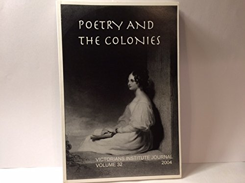 Poetry and the Colonies: Victorians Institute Journal: David E. Latane,