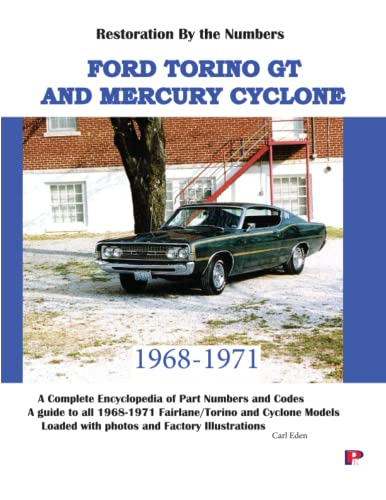 Ford Torino GT and Mercury Cyclone Restoration Guide: Eden, Carl