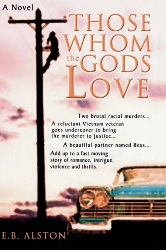 9780974773513: Those Whom the Gods Love