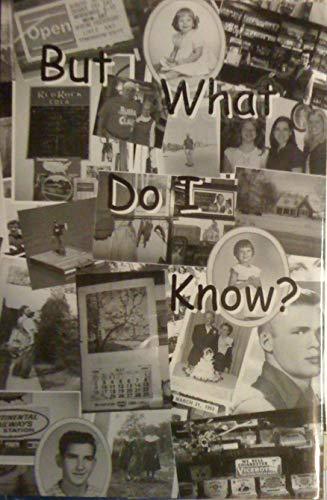 But What Do i Know?: Hughes, Juanita