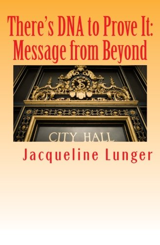 9780974776835: There's DNA to Prove It: Message from Beyond (Psychic Chronicles) (Volume 2)