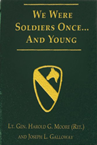 9780974776989: Signed General Hal Moore & Joe Galloway Limited Edition Book: We Were Soldiers...Once and Young