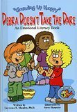 Debra Doesn't Take the Dare (Growing Up Happy): Lawrence E. Shapiro