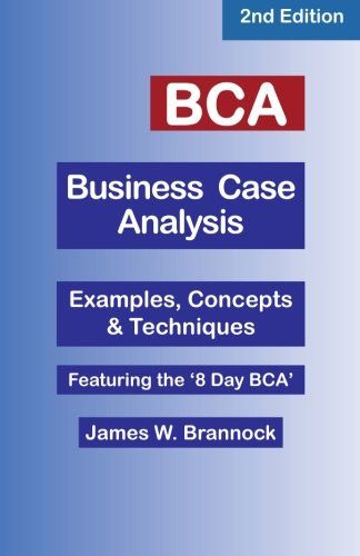 9780974781358: BCA Business Case Analysis: Second Edition