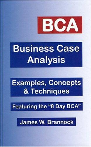 9780974781396: BCA: Business Case Analysis