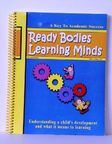 9780974782737: Ready Bodies Learning Minds Activity Guide (A Key To Academic Success, A Program for the Ready Bodies Motor Lab)