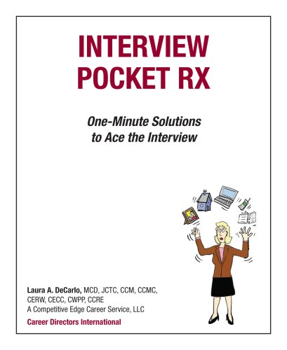 9780974782911: Interview Pocket RX: One-Minute Solutions to Ace the Interview