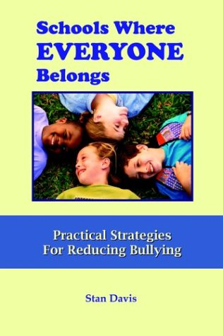 9780974784007: Schools Where Everyone Belongs: Practical Strategies for Reducing Bullying