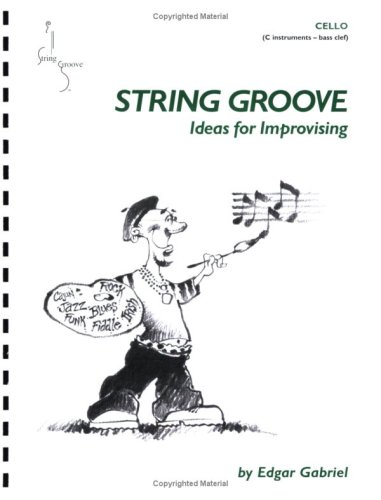 9780974784229: String Groove, Ideas For Improvising - Cello (Book with CD)