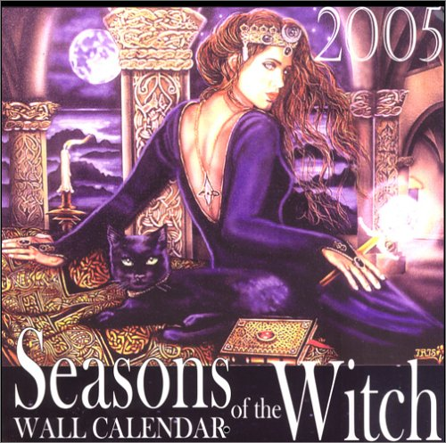 9780974791937: Seasons of the Witch Wall Calendar 2005