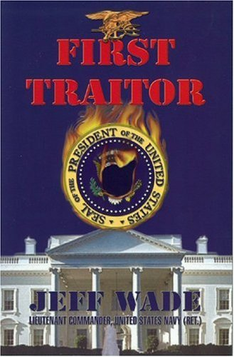 9780974795508: First Traitor