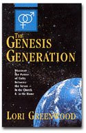 The Genesis Generation : Discover the Power: Lori Greenwood