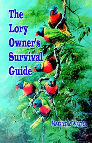 9780974797113: The Lory Owner's Survival Guide