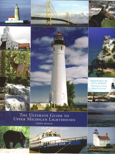 9780974797724: The Ultimate Guide to Upper Michigan Lighthouses