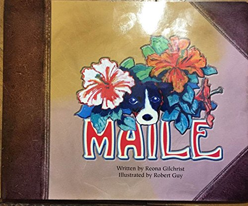 Maile: Gilchrist, Reona