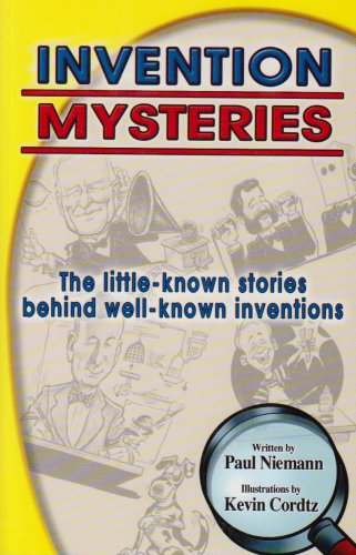 Invention Mysteries (Invention Mysteries Series): Niemann, Paul