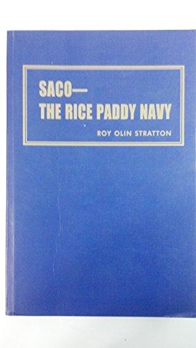 Saco - The Rice Paddy Navy