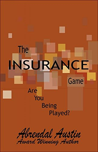 The Insurance Game: abrendal austin