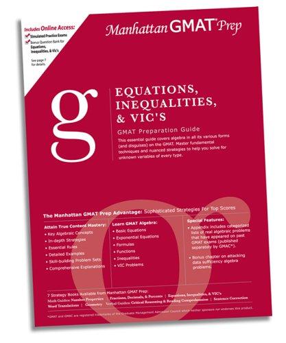 Equations, Inequalities, & VIC's GMAT Preparation Guide: Manhattan GMAT Prep