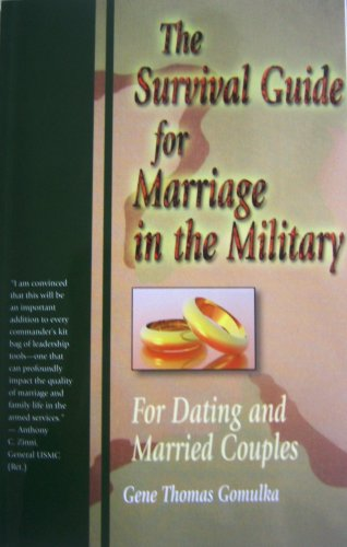 The Survival Guide for Marriage in the Military: Gene Thomas Gomulka